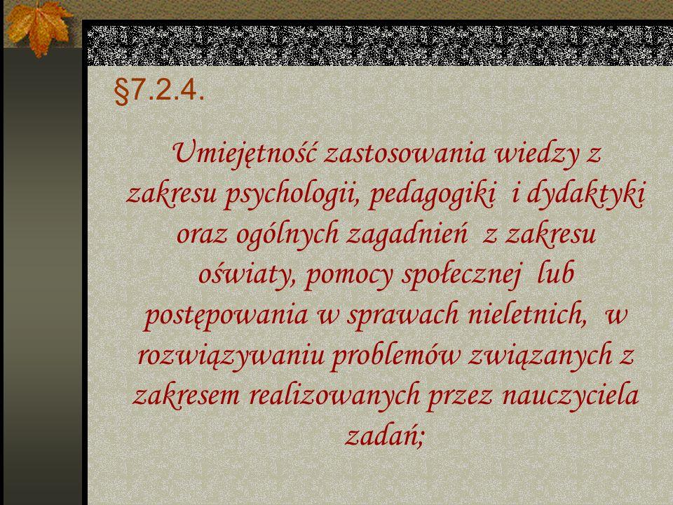§7.2.3. Przygotowywałam sprawdziany i sporządzałam różnego typu dokumentację; Wykorzystywałam Internet; Korzystałam z programów multimedialnych, słown