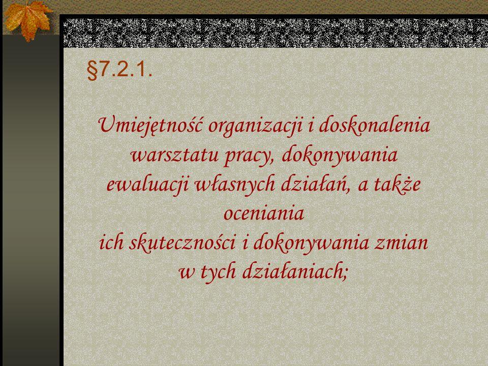 §7.2. Wymagania niezbędne do uzyskania stopnia nauczyciela mianowanego §7.2.1.