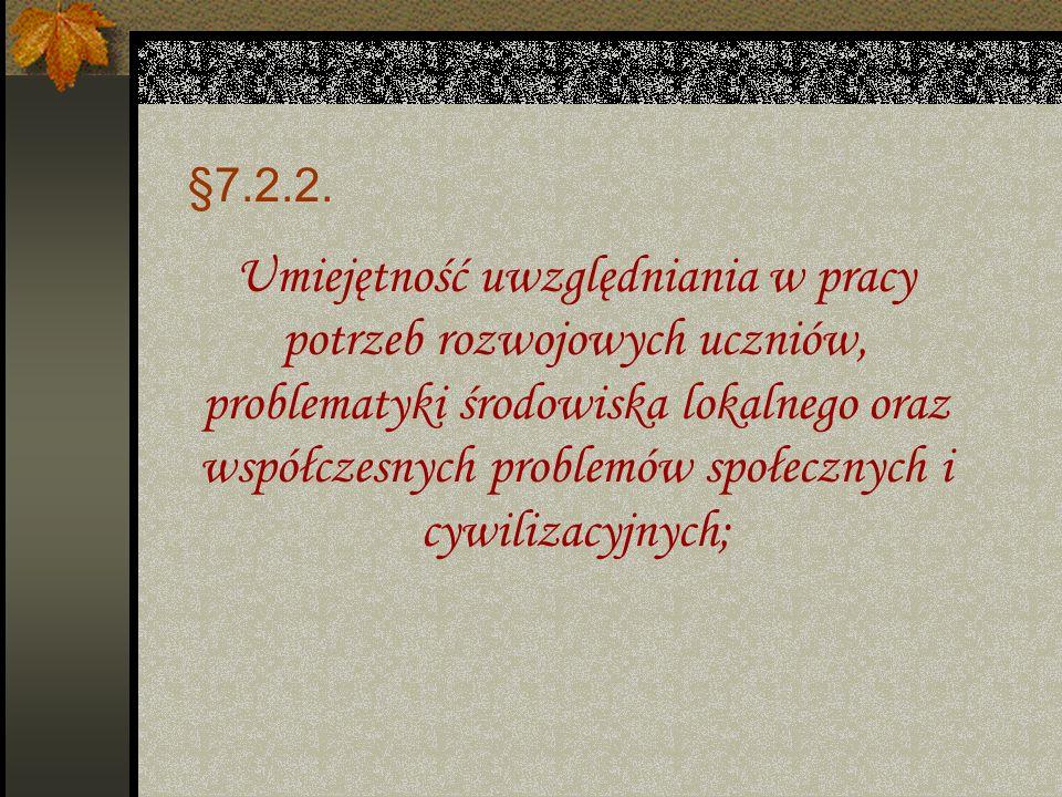 §7.2.1. Pełniłam dodatkowe funkcje w szkole; Dokonałam analizy i samooceny umiejętności oceniania; Opracowałam kryteria ocen i określiłam wymagania dl