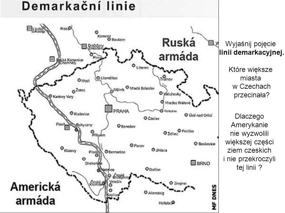 Wyjaśnij pojęcie linii demarkacyjnej. Które większe miasta w Czechach przecinała.