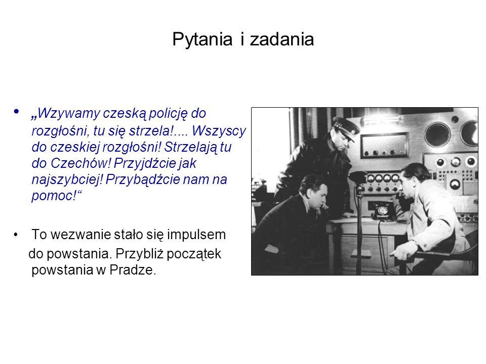 """Pytania i zadania """" Wzywamy czeską policję do rozgłośni, tu się strzela!...."""