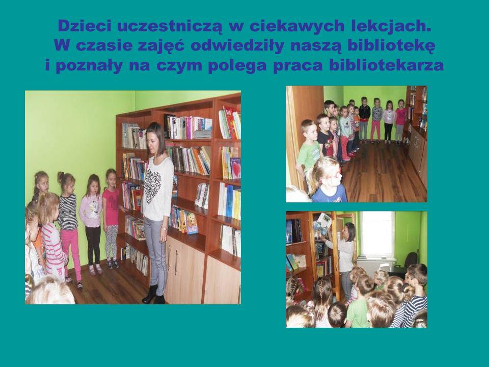 Dzieci uczestniczą w ciekawych lekcjach.