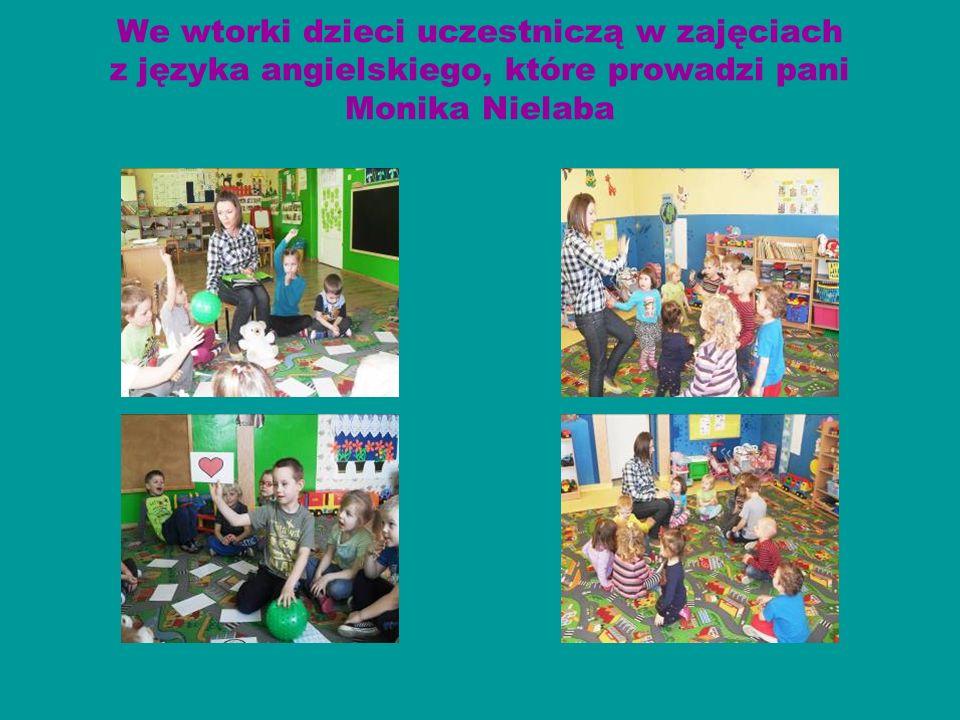 We wtorki dzieci uczestniczą w zajęciach z języka angielskiego, które prowadzi pani Monika Nielaba