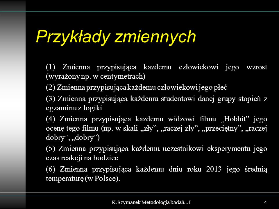 Histogram częstości K.Szymanek Metodologia badań... I 2,8 5,8 8,8 11,8 14,8 55