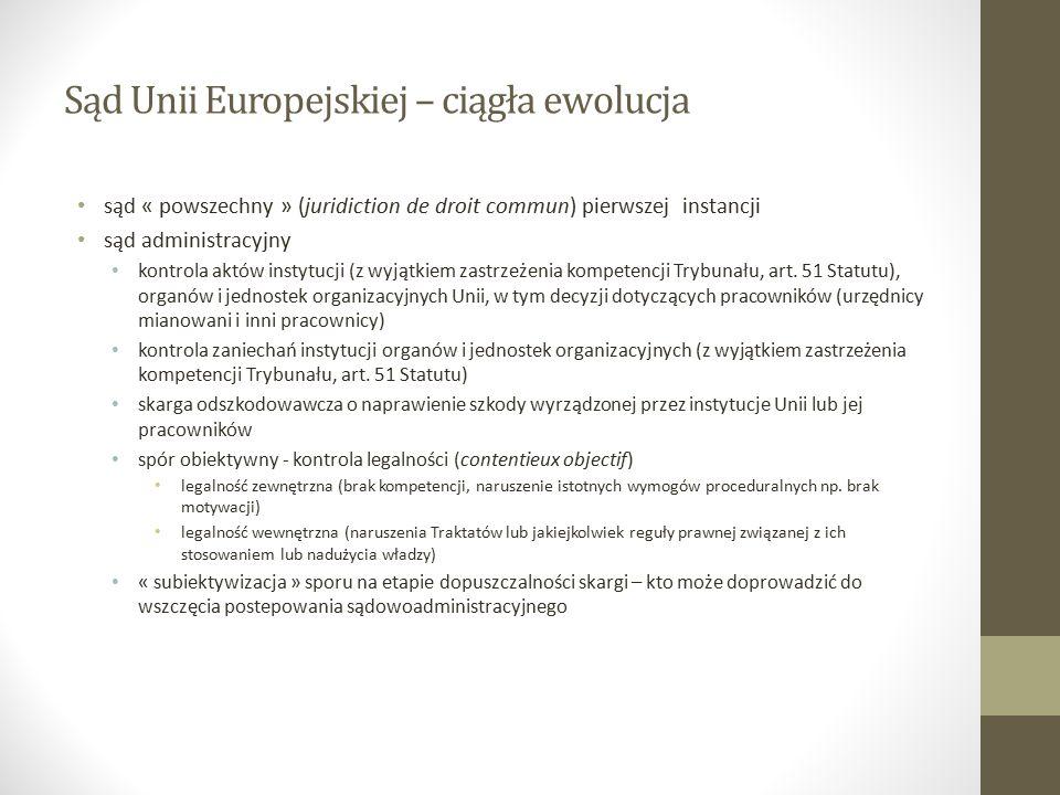 Sąd Unii Europejskiej –dopuszczalność skargi Badanie z urzędu przez Sąd (art.