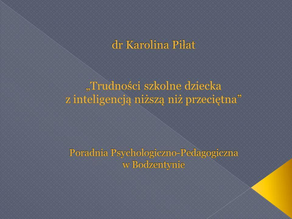Amerykańskie Towarzystwo Psychiatryczne (DSM-IV, 2000) definiuje inteligencję niższą niż przeciętna (Borderline Intellectual Functioning) jako poziom zdolności umysłowych mieszczący się między poziomem przeciętnym a upośledzeniem umysłowym w stopniu lekkim (pomiędzy -1,01 a -2,00 odchyleniem standardowym).