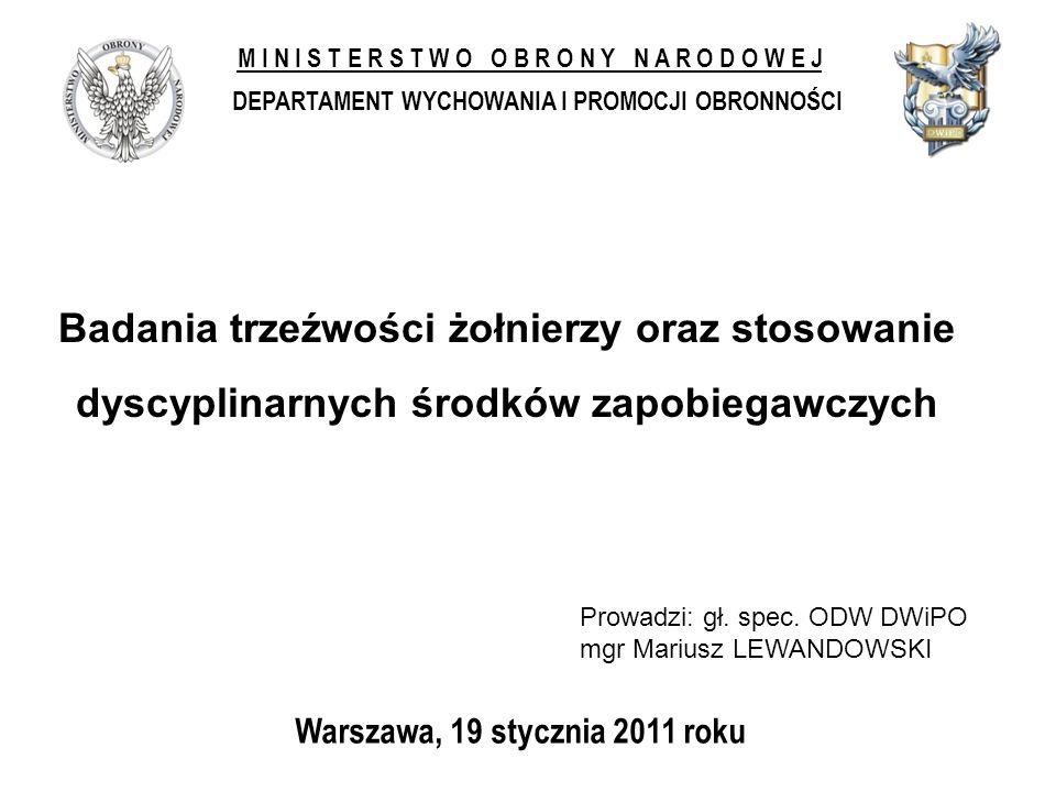 Warszawa, 19 stycznia 2011 roku M I N I S T E R S T W O O B R O N Y N A R O D O W E J DEPARTAMENT WYCHOWANIA I PROMOCJI OBRONNOŚCI Prowadzi: gł. spec.