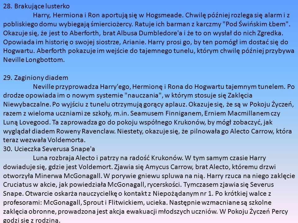 28. Brakujące lusterko Harry, Hermiona i Ron aportują się w Hogsmeade.