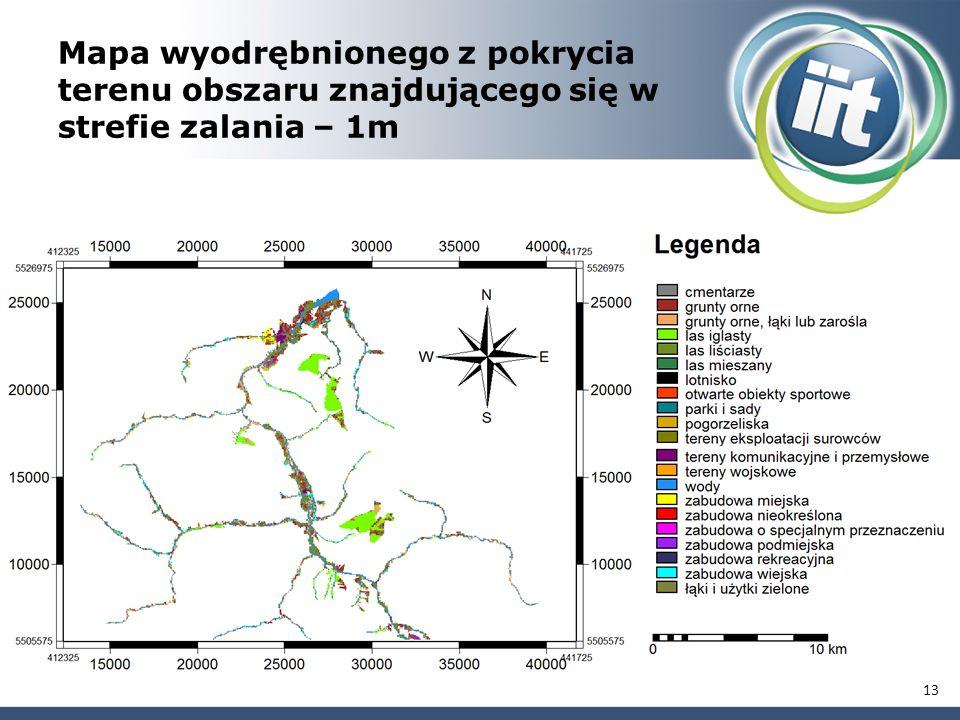 Mapa wyodrębnionego z pokrycia terenu obszaru znajdującego się w strefie zalania – 1m 13