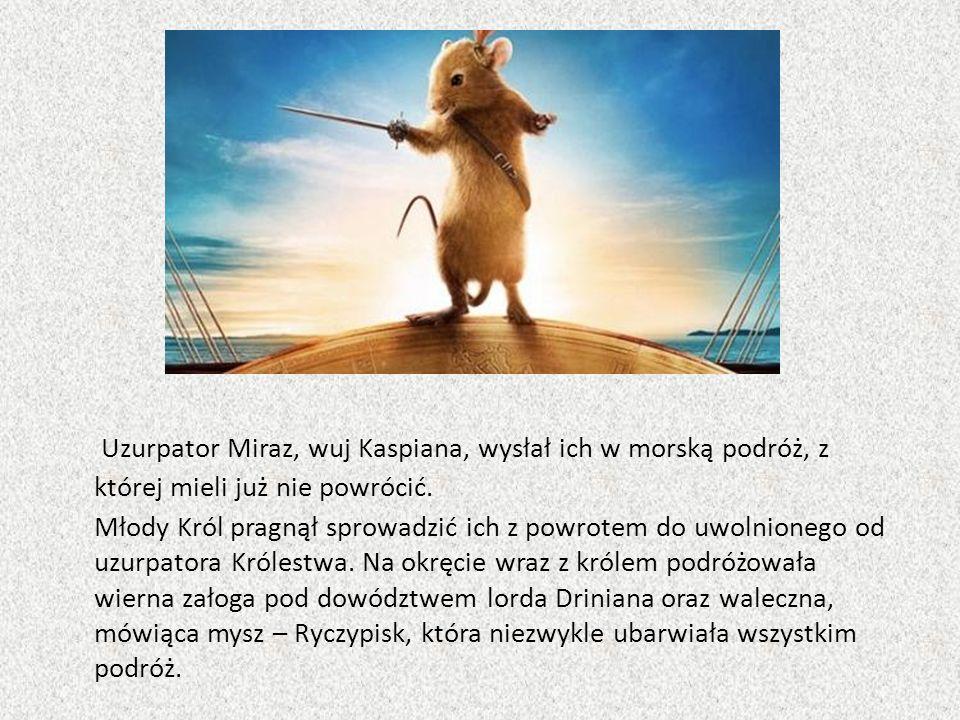 Uzurpator Miraz, wuj Kaspiana, wysłał ich w morską podróż, z której mieli już nie powrócić.