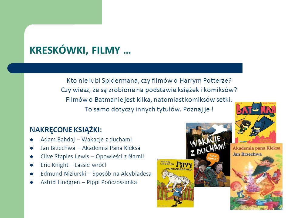KRESKÓWKI, FILMY … Kto nie lubi Spidermana, czy filmów o Harrym Potterze.