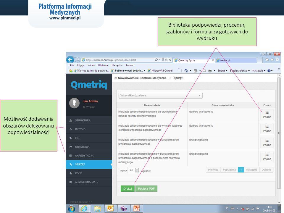 www.pinmed.pl 14 Możliwość dodawania obszarów delegowania odpowiedzialności Biblioteka podpowiedzi, procedur, szablonów i formularzy gotowych do wydruku