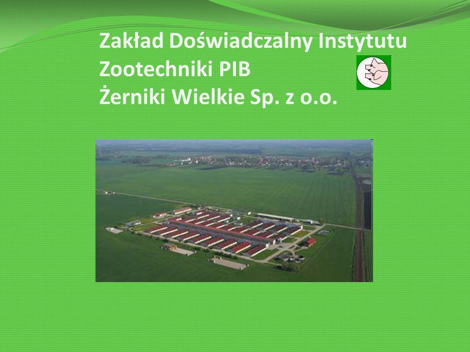 Zakład Doświadczalny Instytutu Zootechniki PIB Żerniki Wielkie Sp. z o.o.