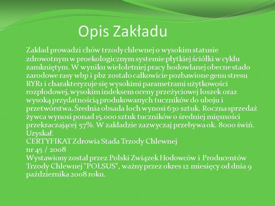 Położenie Zakład jest położony 15 km na południe od Wrocławia w Żernikach Wielkich i zajmuje teren o powierzchni 14 ha.