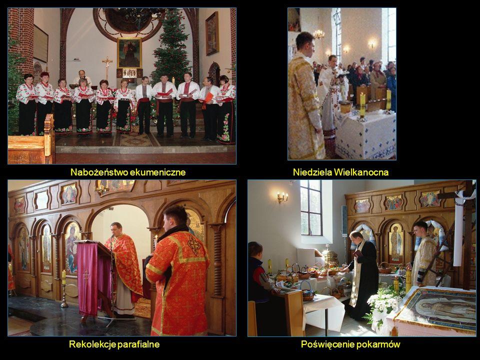 Niedziela WielkanocnaNabożeństwo ekumeniczne Rekolekcje parafialnePoświęcenie pokarmów