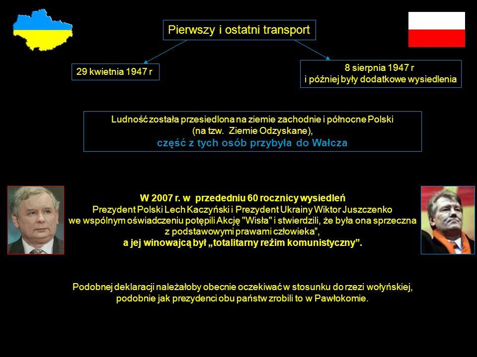Ludność została przesiedlona na ziemie zachodnie i północne Polski (na tzw.