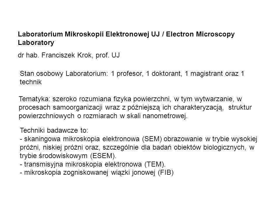 Laboratorium Mikroskopii Elektronowej UJ / Electron Microscopy Laboratory dr hab.