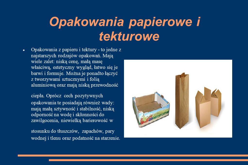 Opakowania papierowe i tekturowe Opakowania z papieru i tektury - to jedne z najstarszych rodzajów opakowań.