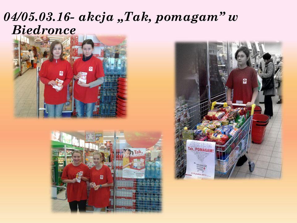"""04/05.03.16- akcja """"Tak, pomagam w Biedronce"""