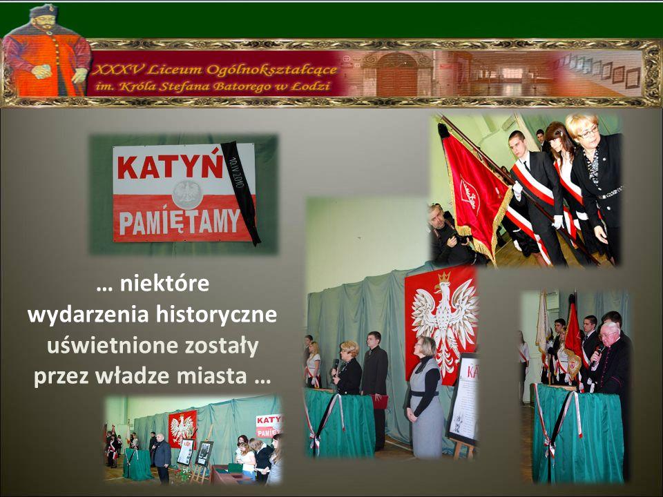 … niektóre wydarzenia historyczne uświetnione zostały przez władze miasta …