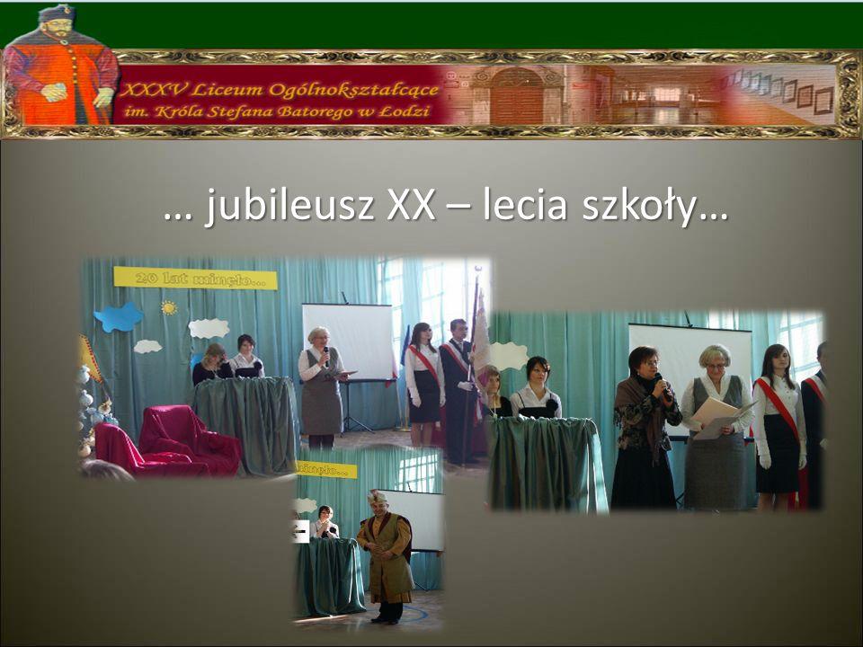 … jubileusz XX – lecia szkoły…