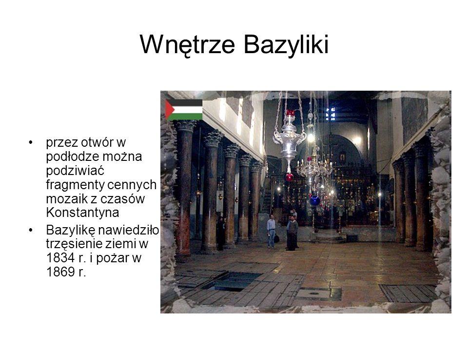 Wnętrze Bazyliki przez otwór w podłodze można podziwiać fragmenty cennych mozaik z czasów Konstantyna Bazylikę nawiedziło trzęsienie ziemi w 1834 r. i