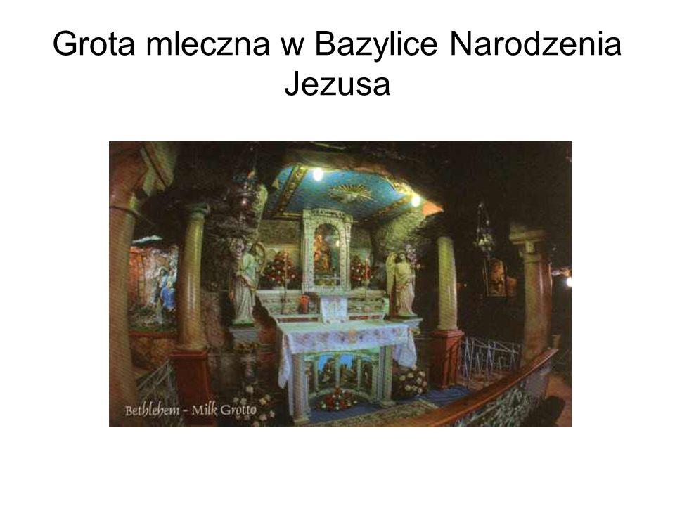 Grota mleczna w Bazylice Narodzenia Jezusa