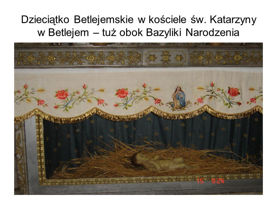 Dzieciątko Betlejemskie w kościele św. Katarzyny w Betlejem – tuż obok Bazyliki Narodzenia