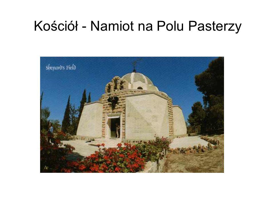 Kościół - Namiot na Polu Pasterzy