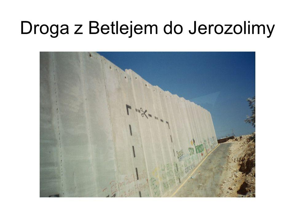 Droga z Betlejem do Jerozolimy