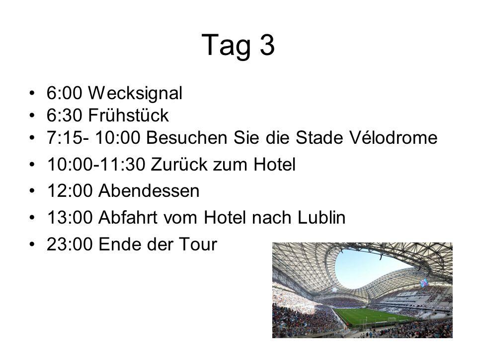 Tag 3 6:00 Wecksignal 6:30 Frühstück 7:15- 10:00 Besuchen Sie die Stade Vélodrome 10:00-11:30 Zurück zum Hotel 12:00 Abendessen 13:00 Abfahrt vom Hote
