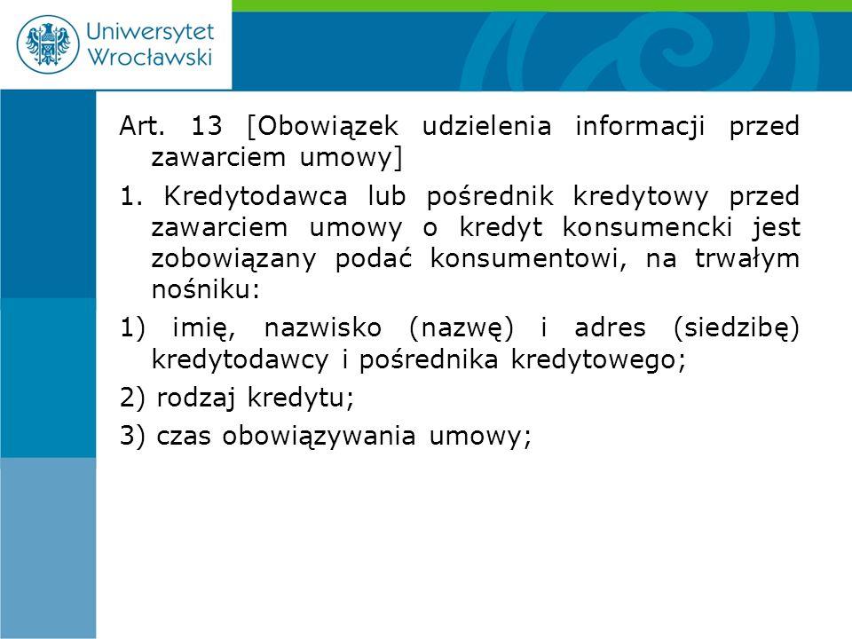 Art. 13 [Obowiązek udzielenia informacji przed zawarciem umowy] 1.