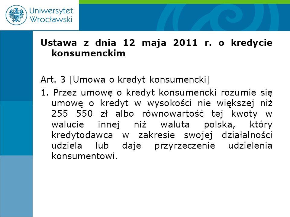 Ustawa z dnia 12 maja 2011 r. o kredycie konsumenckim Art.