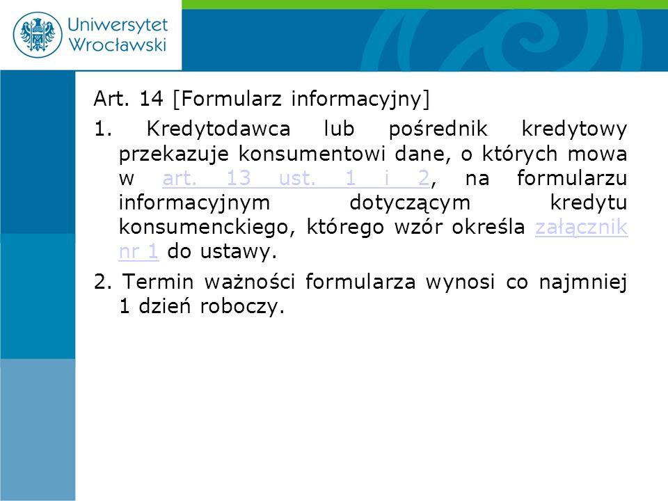 Art. 14 [Formularz informacyjny] 1.