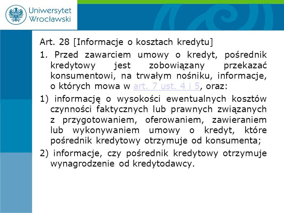 Art. 28 [Informacje o kosztach kredytu] 1.