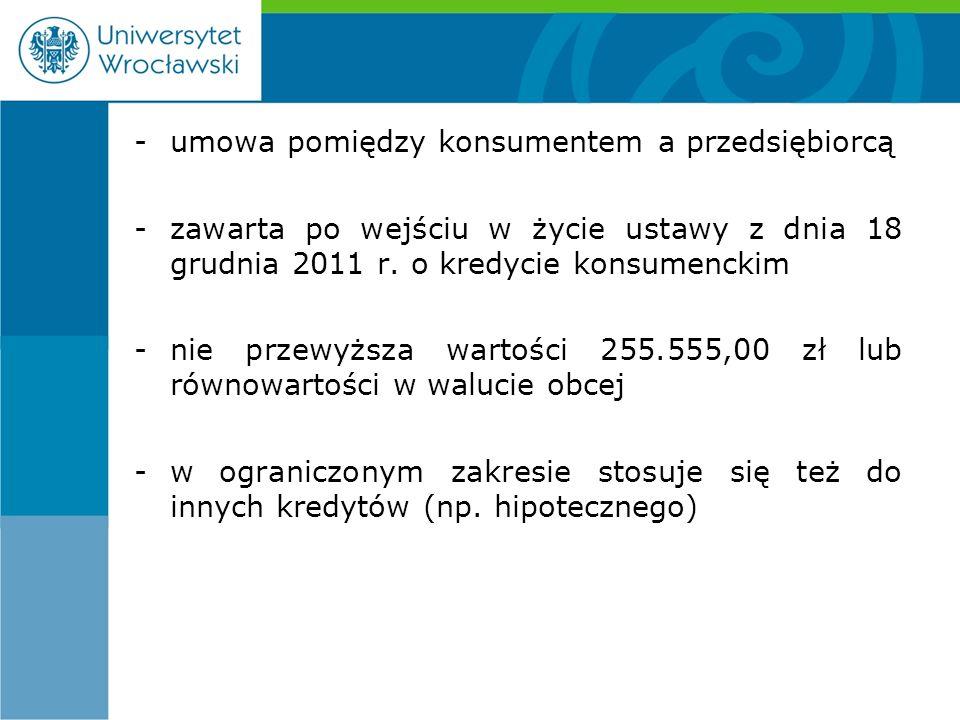 -umowa pomiędzy konsumentem a przedsiębiorcą -zawarta po wejściu w życie ustawy z dnia 18 grudnia 2011 r.