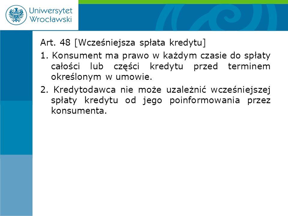 Art. 48 [Wcześniejsza spłata kredytu] 1.