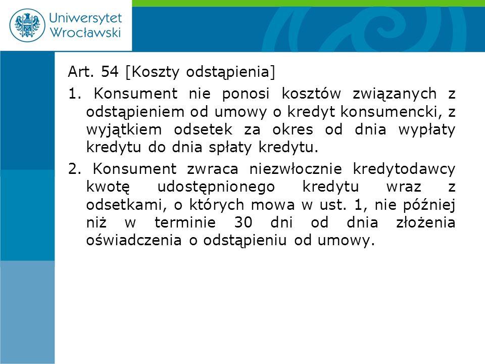 Art. 54 [Koszty odstąpienia] 1.