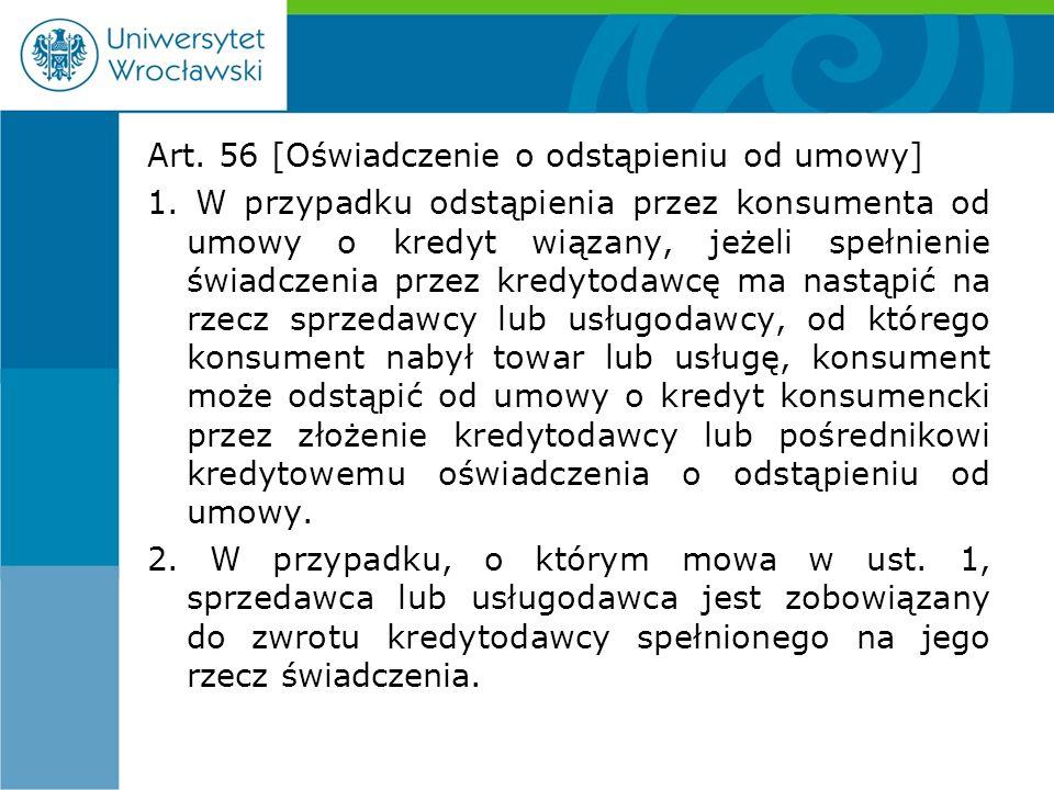 Art. 56 [Oświadczenie o odstąpieniu od umowy] 1.
