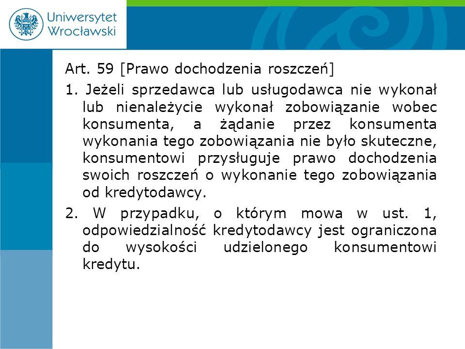 Art. 59 [Prawo dochodzenia roszczeń] 1.