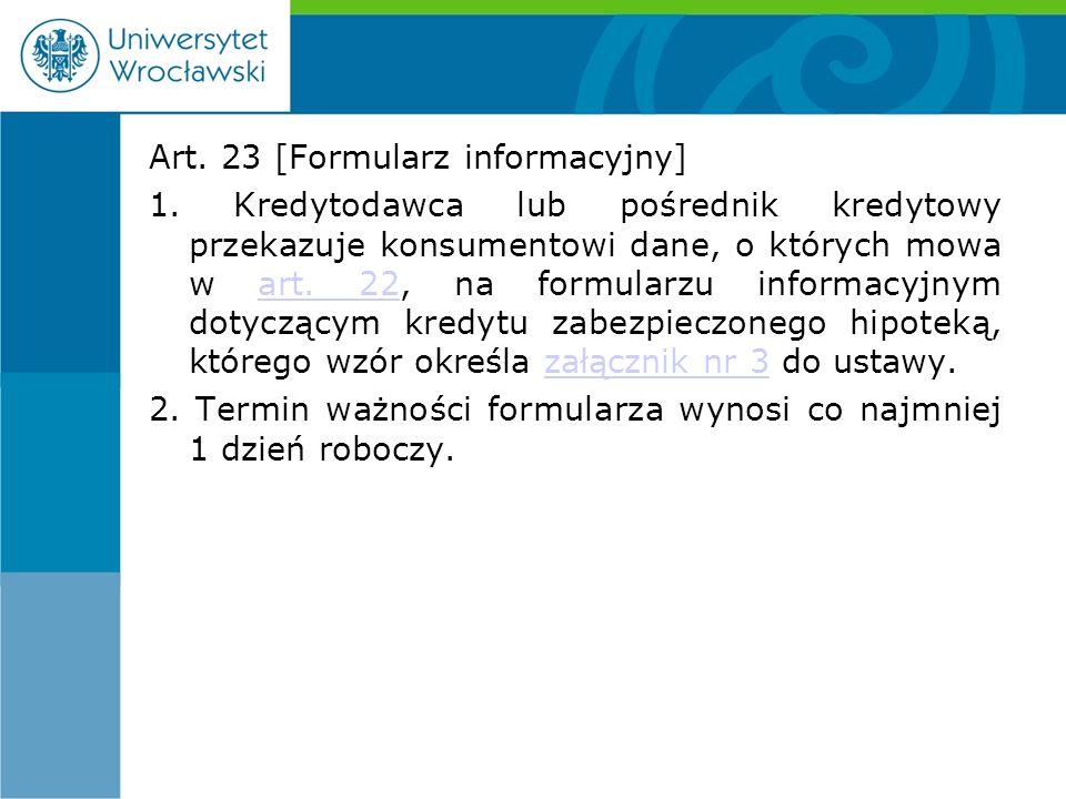 Art. 23 [Formularz informacyjny] 1.