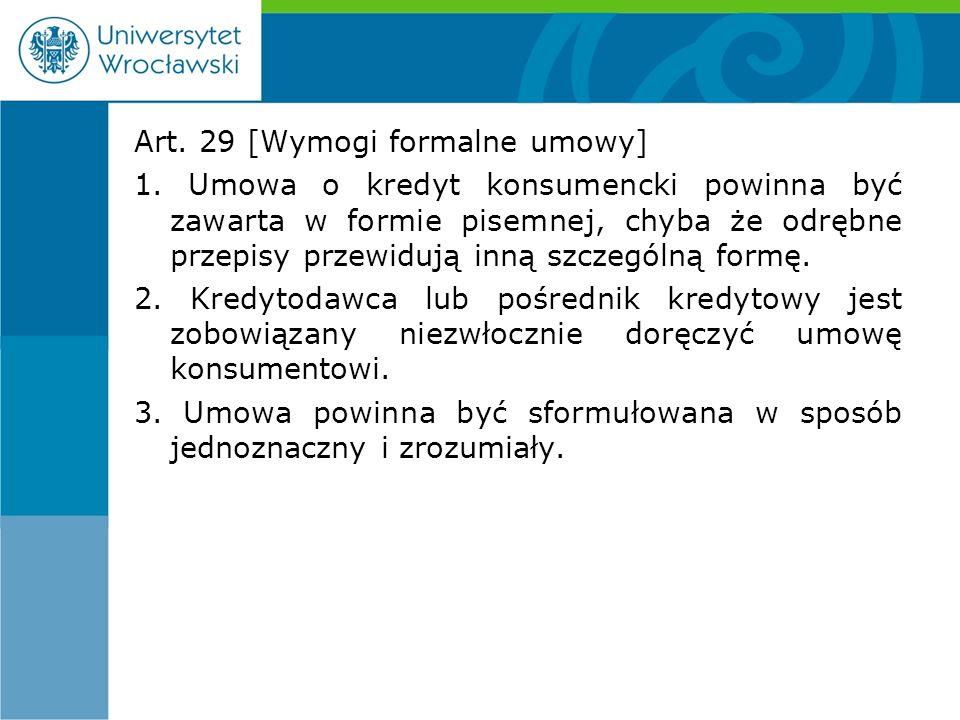 Art. 29 [Wymogi formalne umowy] 1.