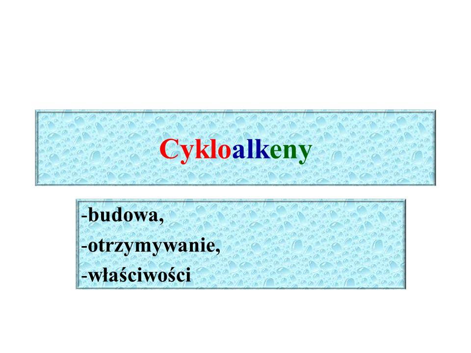 Szereg homologiczny cykloalkenów Cykloalkeny – węglowodory cykliczne zawierające w pierścieniu węglowym oprócz wiązań σ jedno wiązanie π Cykloalkeny tworzą szereg homologiczny o ogólnym wzorze C n H 2n-2, gdzie n ≥ 3 C 3 H 4 – cyklopropen C 4 H 6 – cyklobuten C 5 H 8 – cyklopenten C 6 H 10 – cykloheksen
