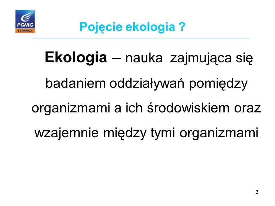 3 Pojęcie ekologia .