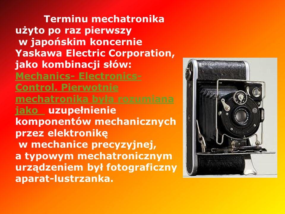 Terminu mechatronika użyto po raz pierwszy w japońskim koncernie Yaskawa Electric Corporation, jako kombinacji słów: Mechanics- Electronics- Control.