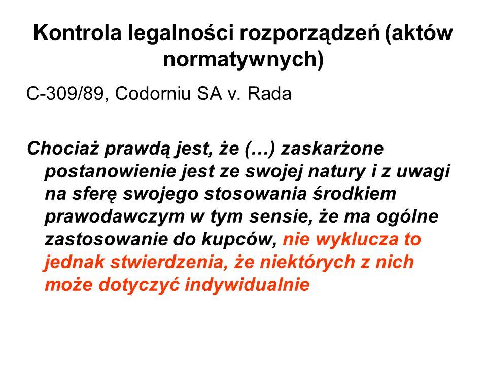 Kontrola legalności rozporządzeń (aktów normatywnych) C-309/89, Codorniu SA v.
