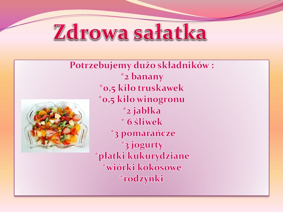 Weź dużą miskę.Następnie umyj i obierz owoce. Weź deskę i nóż i pokrój wszystkie owoce.
