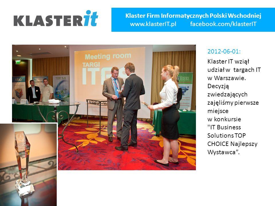 2012-06-01: Klaster IT wziął udział w targach IT w Warszawie.