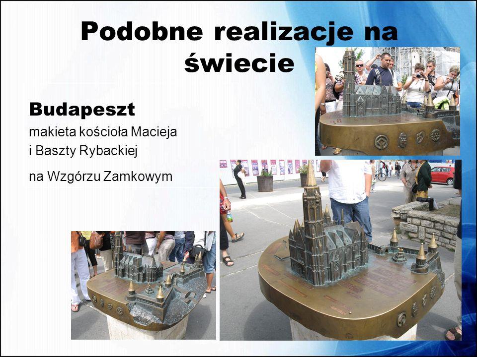 Podobne realizacje na świecie Budapeszt makieta kościoła Macieja i Baszty Rybackiej na Wzgórzu Zamkowym