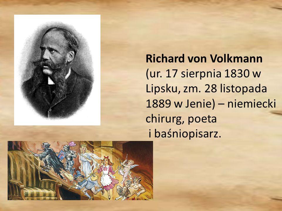 Richard von Volkmann (ur. 17 sierpnia 1830 w Lipsku, zm.